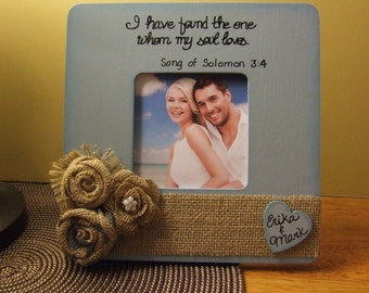 "Personalized wedding frame ""I have found the one my soul loves""  Engagement frame Couples frame Wedding Anniversary frame names and date"