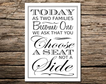 Instant Download- Printable A3 Size DIY Modern Wedding Sign: Today As Two Families Become One We ask that you Choose A Seat Not A Side