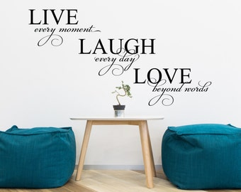 Live Laugh Love Vinyl Wall Decal (Interior & Exterior Available) Living Room Decor, Vinyl Wall Words, Wall Saying, Life's Moments