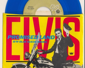 Elvis Presley Blue Vinyl 45 rpm 7 inch - RCA PB-13929 -Promised Land/Blue Suede Shoes w/PS