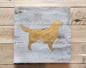 Golden Retriever Dog Sign l Gold Metallic Dog on Distressed Reclaimed Wood Sign l Golden Retreiver Art