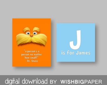 THE LORAX Dr Seuss Quote Wall Art-Digital Download-Set Of Two. A Person's a Person No Matter How Small. Personalised. Personalized Sets