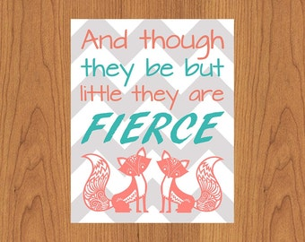 And though they be but little they are Fierce, Coral Teal Ornate Fox Grey Chevron Twins  Nursery Room Decor 8x10 Matte Finish (72-3)