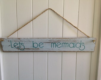 Lets be mermaids
