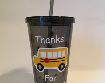 School Bus Driver - Thank You - Acrylic Tumbler - 16 oz.