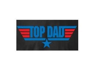 top dad T shirt  tee shirt t-shirts