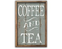 Coffee and tea sign Coffee signs tea signs coffee plaques kitchen decor kitchen wall art cafe signs bakery signs business signs mother's day