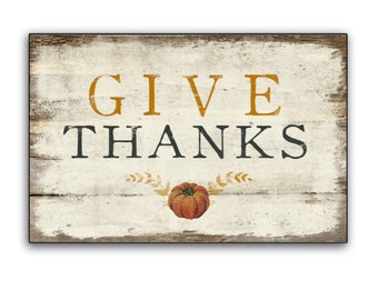 """Give Thanks wooden sign rustic vintage pumpkin art Fall signs Autumn signs Fall decor Thanksgiving signs fall plaques 18.5""""x12.5""""x3/4"""""""