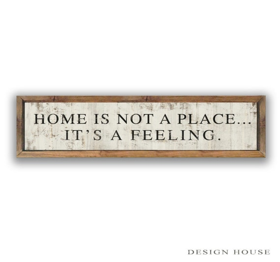Items Similar To Home Is Not A Place It's A Feeling