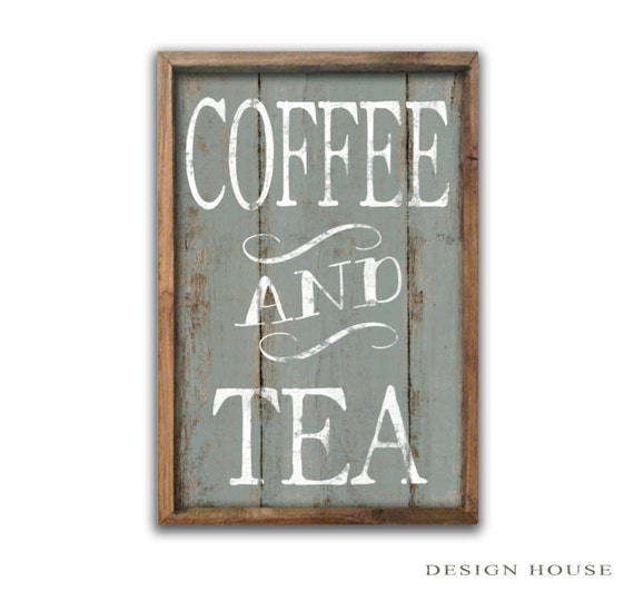 Coffee Signs Tea Signs Coffee Plaques Kitchen Decor Kitchen Wall Art
