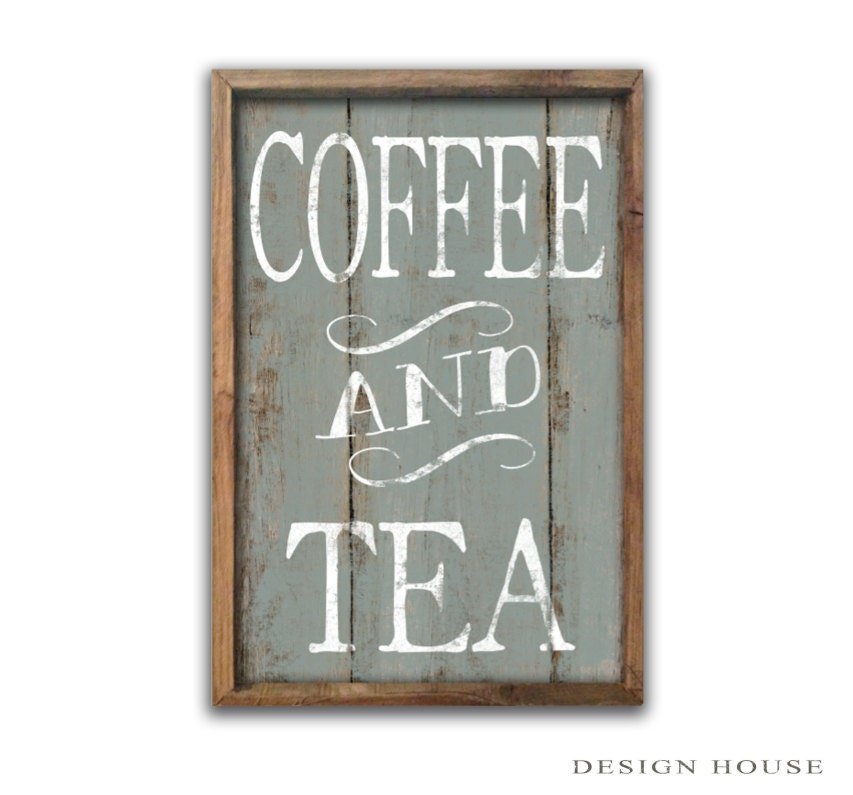 Coffee And Tea Sign Coffee Signs Tea Signs Coffee Plaques Kitchen Decor Kitchen Wall Art Cafe