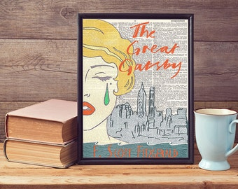 The Great Gatsby Book Cover Printed On Vintage Antique Upcycled Recycled Dictionary Page Print Art Poster Wall Art