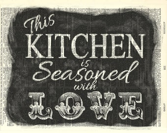 Kitchen Seasoned with Love Blackboard kitchen art print. Gift for Mom. Dictionary page art print. Print on book page.