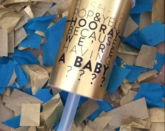 Gender Reveal - It's a Boy/Girl! (set of 10) Gold or Silver Confetti Poppers