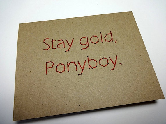 The outsiders stay gold ponyboy greeting card by for Stay gold ponyboy