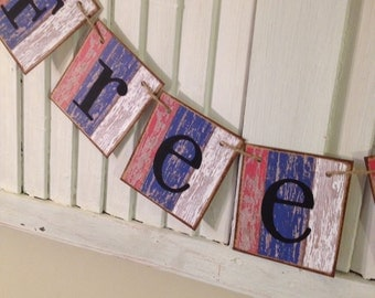 Patriotic Freedom Banner Bunting a Red White and Blue Garland Sign Shabby Chic Retro Vintage Barn Siding Cards