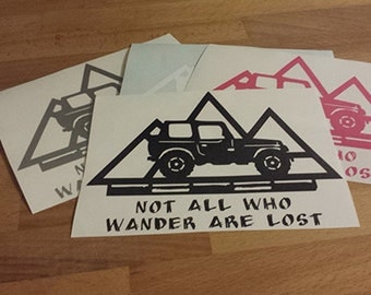 Not All Who Wander Are Lost Decal