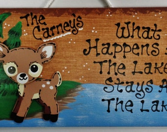 Deer LAKE What Happens/Stays SIGN Personalized Name Plaque Camping Camp Camper