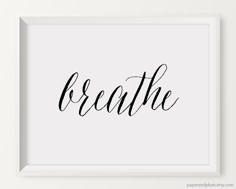 Black And White Quote Wall Decor : Breathe print minimalist art black white by paperandplum