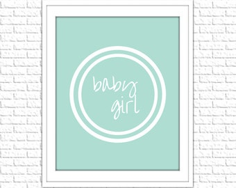 Mint Baby Girl Print | 8x10 Printable Art Print | Girl Wall Art | Girl Printable | Nursery Subway Art | Instant Download Printable, Mint
