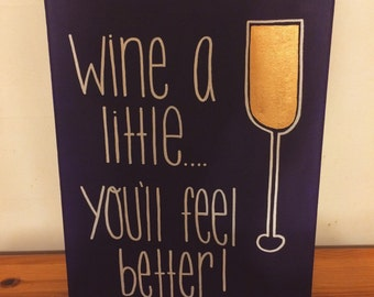 Wine A Little Canvas