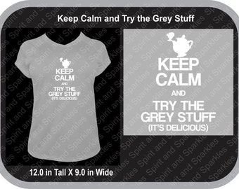 Keep Calm and Try the Grey Stuff T-Shirt