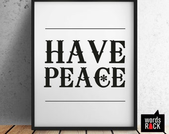 Peace Print, Instant download, Inspirational / motivational quotes and sayings