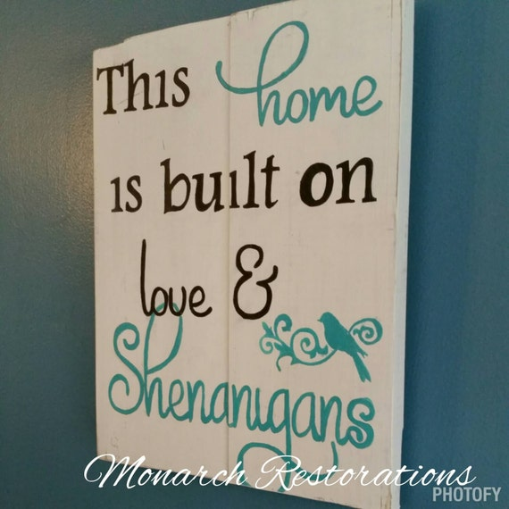 love and shenanigans signs funny home signs family sign