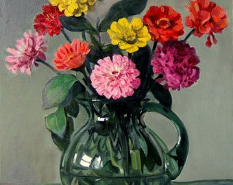 Zinnias in Green Glass Pitcher, OIl on Canvas, 20x18 in., Unframed