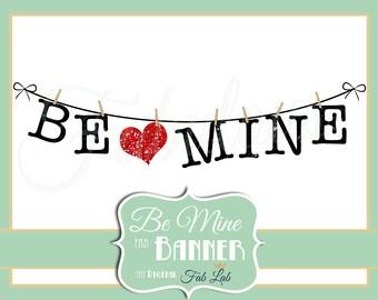 Be Mine, Valentine, Banner, Digital Clipart, Rustic, Clothes Line, Scrapbook, PNG