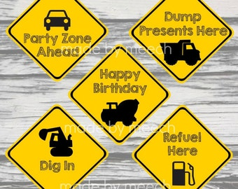 FIVE Construction Birthday Party Signs!!  Instant Download!
