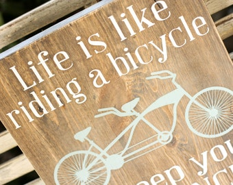 Wooden Sign - Life is like riding a bicycle