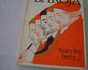 Vintage 1979 - Spanish Literature  la evolucion novelistica de pio baroja  - mary lee bretz