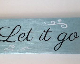Let it Go sign