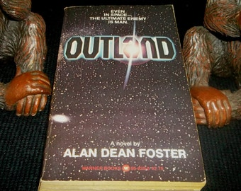 OUTLAND 1981 SciFi Paperback Book Alan Dean Foster ALIEN Author Jupiter Ore Miners of Madness Sean Connery