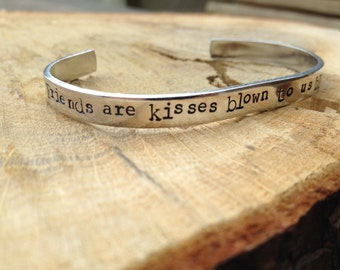 Custom handstamped custom 'friends are kisses blown to us by angels' cuff bracelet
