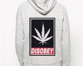 DISOBEY-WEED Cannabis leaf Marijuana design party Zip Hoodie Hoody Sweatshirt graph S M L XL