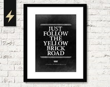 Wizard of Oz quote print: Just follow the yellow brick road. Inspirational home decor. Wizard of oz party decorations. Instant download art