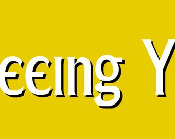 """Be Seeing You vinyl sticker 2.75"""" x 8"""" The Prisoner classic TV Show Yellow"""