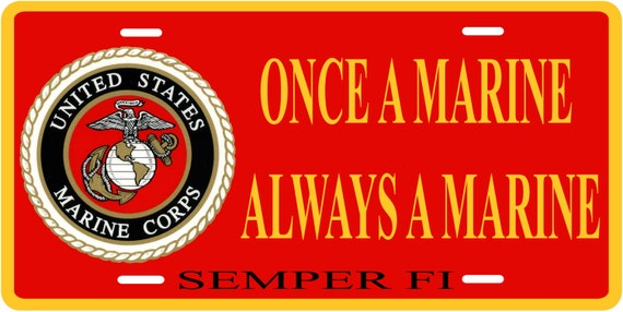 marine corp license plate once a marine by lakesidecre8tions