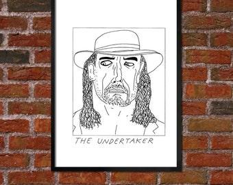 Badly Drawn The Undertaker  - WWE Poster / print / artwork - FREE Worldwide Shipping
