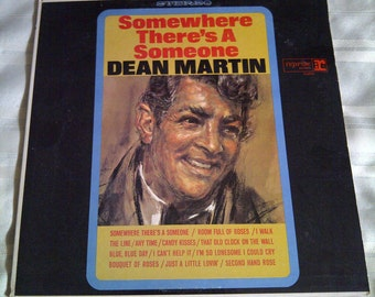 Dean Martin Somewhere There's A Someone For Me Vinyl Record Album. Dean Martin Vinyl Album.