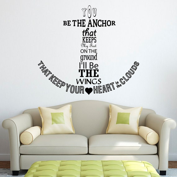 Nautical Anchor Wall Decal Quote You Be The Anchor That ...