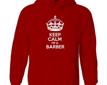 keep calm i'm a barber men's hoody funny humour