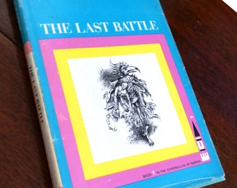 The Last Battle by CS Lewis, Illustrations by Pauline Baynes, hardcover with dust jacket, copyright 1956, third printing 1964