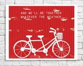 We'll Be Together Whatever The Weather Quote Tandem Bike Print Bicycle Built For Two Art Couples Wedding Gift Cyclists Poster Red Love Art