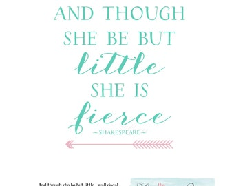 Nursery Decor And Though She Be But Little She is Fierce Shakespeare Wall Decal Trendy Script Quote with Arrows Kids Boy Girl Room Trendy