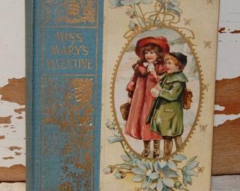 MISS MARY'S VALENTINE & Other Stories Rare 1895 Book Victorian Children