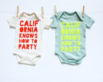 California Knows How To Party - hand printed, organic cotton baby bodysuit, gender neutral