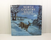 North Country Night by Daniel San Souci, Stated First Edition, Woodland Animals on a Snowy Night